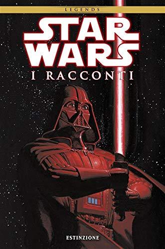Star Wars. I racconti. Estinzione (Vol. 1)