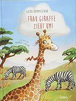 Frau Giraffe zieht um!