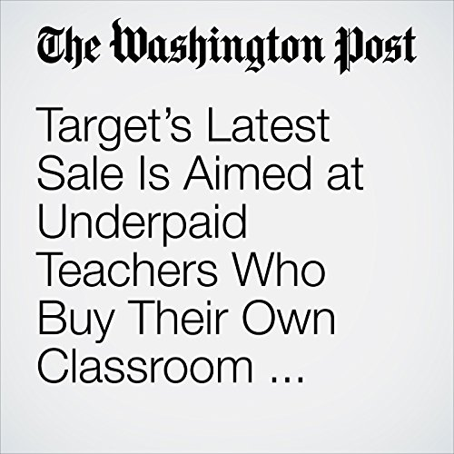 Target's Latest Sale Is Aimed at Underpaid Teachers Who Buy Their Own Classroom Supplies copertina