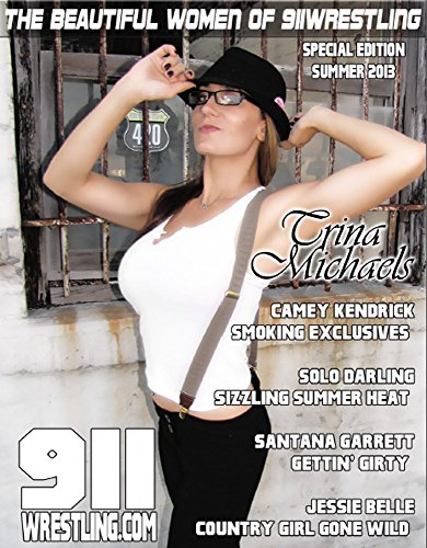 Woman of Wrestling Magazine - Knockouts, Divas, Stars and Beauties - by 911Wrestling (English Edition)
