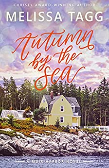 Autumn by the Sea (Muir Harbor Book 1) by [Melissa Tagg]