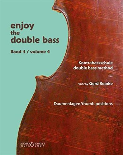 Enjoy the Double Bass: Kontrabassschule. Band 4. Kontrabass (und Klavier).