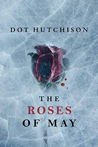 The Roses of May (The Collector, Band 2)
