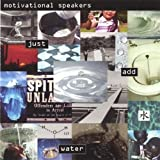 Just Add Water by Motivational Speakers (2004-08-02)