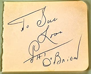 Pat O`Brien Autograph - Signed Autograph Page Circa 1957 - Signed in Ballpoint Pen - Inscribed - Knute Rockne All American/Angel`s With Dirty Faces - Rare - Collectible