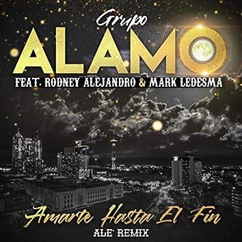 Amarte Hasta el Fin (Alé Remix) Radio Edit [feat. Mark Ledesma]