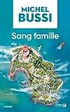Sang famille - Roman - Format Kindle - 9782258113114 - 0,00 €