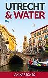 Utrecht & WATER
