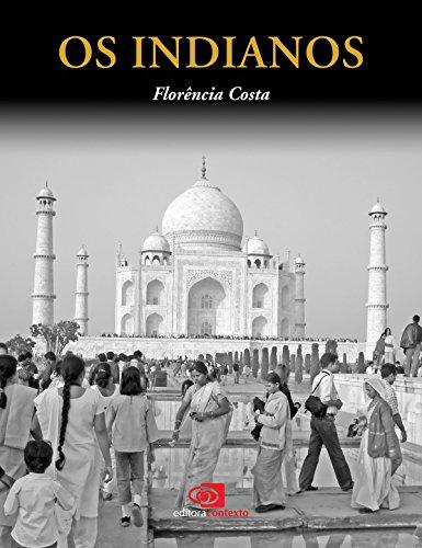 Os Indianos (Portuguese Edition)