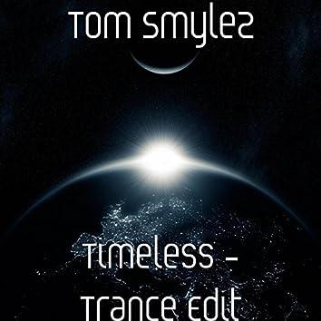 Timeless - Trance Edit