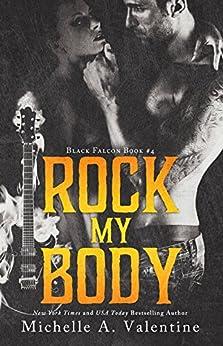 Rock My Body (Black Falcon, #4) (Black Falcon Series) by [Michelle A. Valentine]