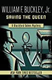 Saving the Queen (The Blackford Oakes Mysteries Book 1)