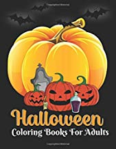 Halloween coloring books for adults: halloween adult coloring books and sketch, Cute witches, cats, bats, haunted houses, ...