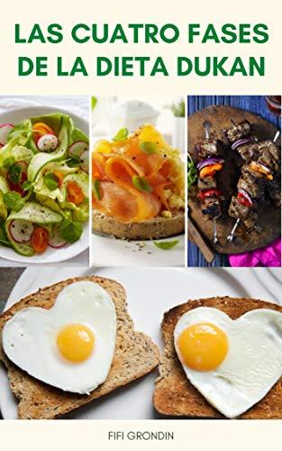Fases De Dieta Dukan En Detalle : Las Cuatro Fases