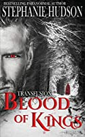 Blood of Kings (The Transfusion Saga)