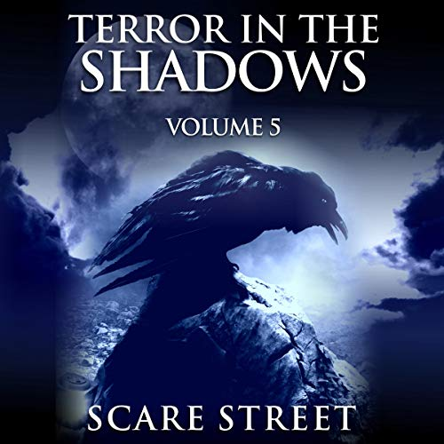 Terror in the Shadows Volume 5 audiobook cover art