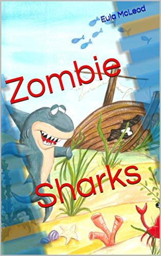 Zombie Sharks (English Edition)