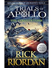 The Tyrant'S Tomb (The Trials Of Apollo Bk 4)