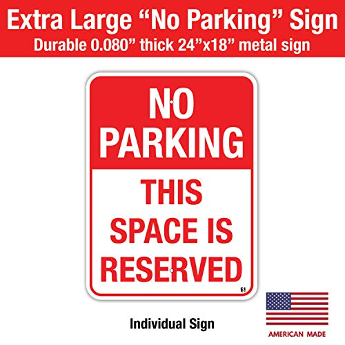 VSE No Parking Space Reserved 18x24 Metal .080 Metal Sign with Pre-drilled Holes Centered Top and Bottom (1)