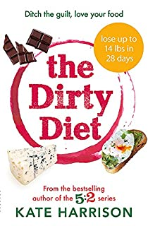 The Dirty Diet: Ditch the guilt, love your food (1409171280) | Amazon price tracker / tracking, Amazon price history charts, Amazon price watches, Amazon price drop alerts