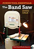 Power Tool Essentials - The Band Saw [DVD]