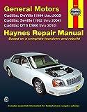 General Motors Cadillac DeVille (1994 thru 2005) Cadillac Seville (1992 thru 2004) Cadillac DTS (2006 thru 2010) (Hayne's Automotive Repair Manual)