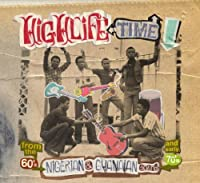 Highlife Time: Nigerian & Ghanaian Sounds by Various Artists (2011-06-07)
