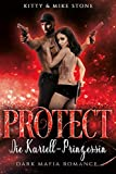 Protect - Die Kartell-Prinzessin: Dark Mafia Romance