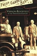 Vernon-Rockville in the Twentieth Century (CT) (Images of America)