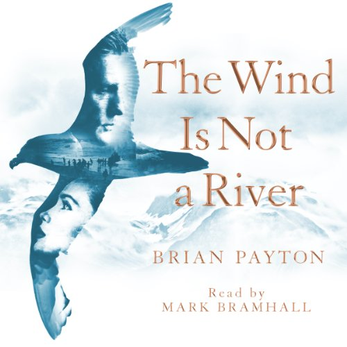 The Wind Is Not a River audiobook cover art