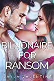 Billionaire For Ransom (She's in Charge Book 2) (English Edition)
