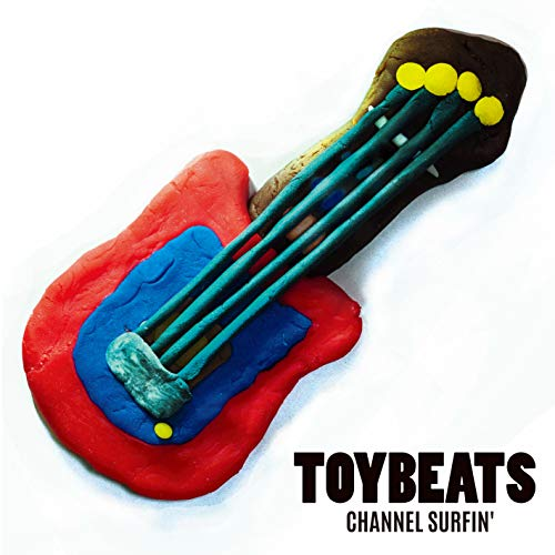 CHANNEL SURFIN' / TOYBEATS