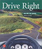 Drive Right: You Are the Driver