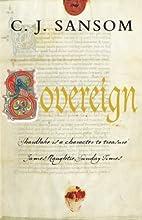 Sovereign (Matthew Shardlake, #3)