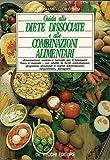 Guida alle diete dissociate e alle combinazioni alimentari