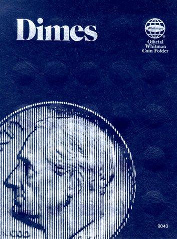 Dimes: Official Whitman Coin Folder
