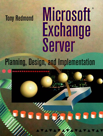 Microsoft Exchange Server: Planning, Design, and Implementation