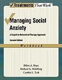 Managing Social Anxiety, Workbook, 2nd...
