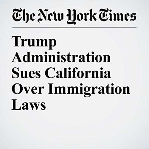 Trump Administration Sues California Over Immigration Laws copertina