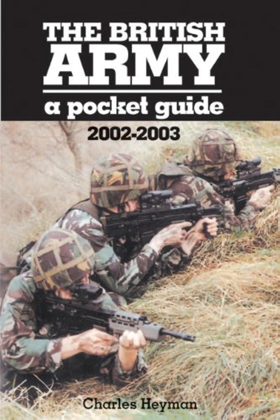 留まるプーノくるみThe British Army: A Pocket Guide 2002-2003 (English Edition)