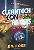 Cleantech Con Artists: A True Vegas Caper