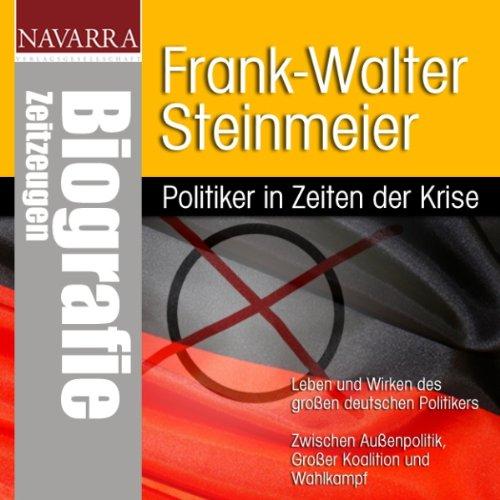 Frank-Walter Steinmeier. Politiker in Zeiten der Krise cover art