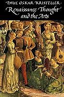 Renaissance Thought and the Arts (Princeton Paperbacks)
