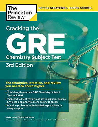 Cracking The Gre Chemistry Subject Test 3rd Edition Graduate School Test Preparation