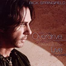 Venus In Overdrive+Live In Rockford by Rick Springfield