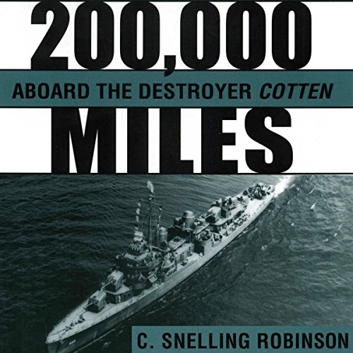 200,000 Miles aboard the Destroyer Cotten audiobook cover art