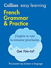 Collins Easy Learning French Grammar and Practice [2nd Edition]: Trusted Support for Learning