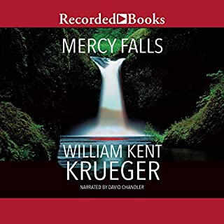 Mercy Falls                   By:                                                                                                                                 William Kent Krueger                               Narrated by:                                                                                                                                 David Chandler                      Length: 11 hrs and 31 mins     697 ratings     Overall 4.5