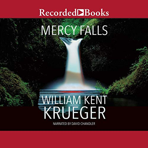 Mercy Falls                   By:                                                                                                                                 William Kent Krueger                               Narrated by:                                                                                                                                 David Chandler                      Length: 11 hrs and 31 mins     705 ratings     Overall 4.5