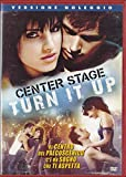 CENTER STAGE - TURN IT UP (2008) DVD - EX NOLEGGIO
